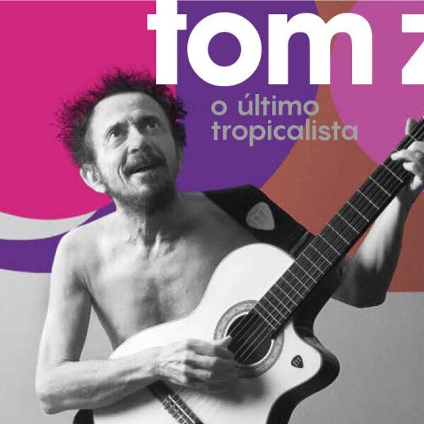 Que vida, Tom Zé!!!